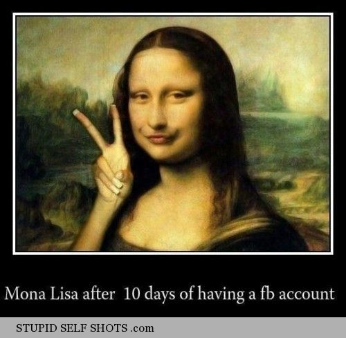 Mona Lisa doing selfies after 10 days of having a facebook account